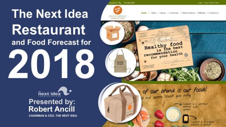 The Next Idea Restaurant and Food Trend Forecast for 2018